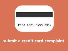 Credit Card Q&A: How to File a Credit Card Complaint with the Consumer Financial Protection Bureau
