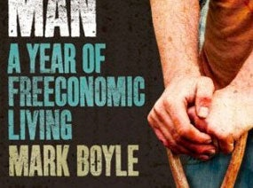 How Mark Boyle Lives on $0 a Year