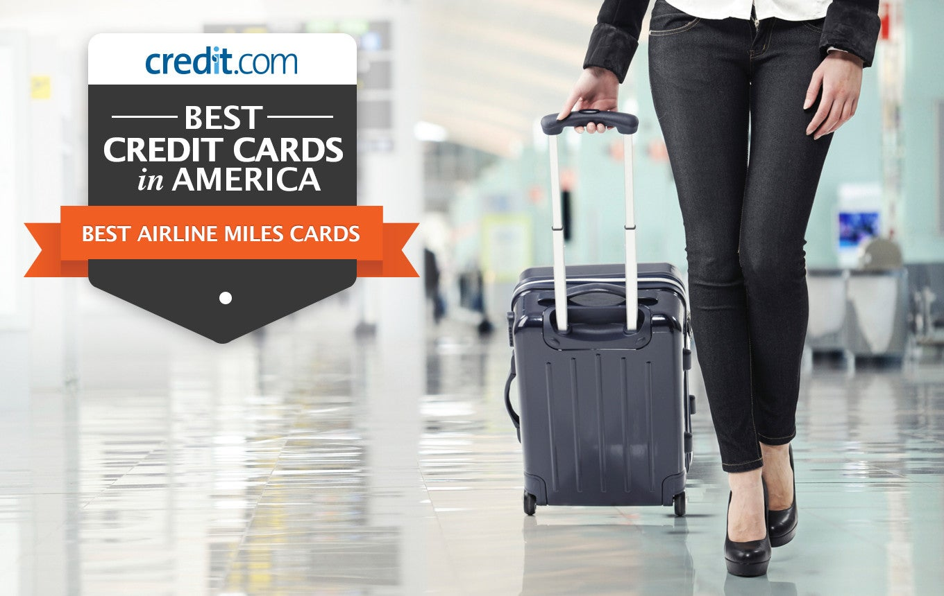 Best Credit Cards In America: Airline Miles Credit Cards