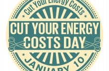 Celebrating National Cut Your Energy Costs Day