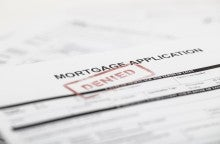 My Mortgage Was Denied – Now What?