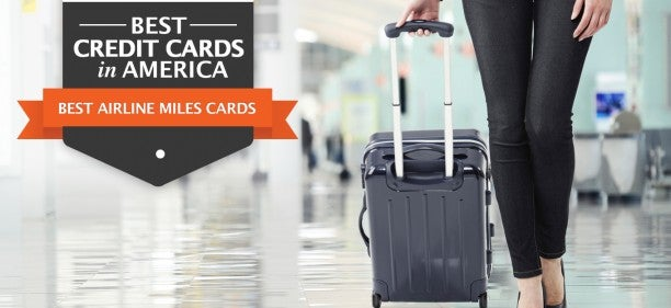 The Best Airline Miles Credit Cards in America